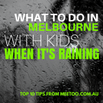 WHAT TO DO IN Melbourne with kids