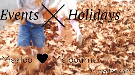 school holidays melbourne