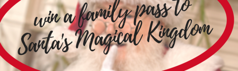 win a family pass t santas magical kingdom