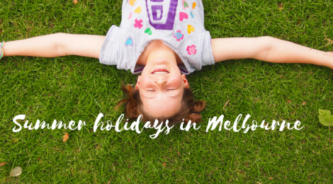 summer holidays whats on melbourne 2017