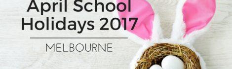 april school holidays melbourne