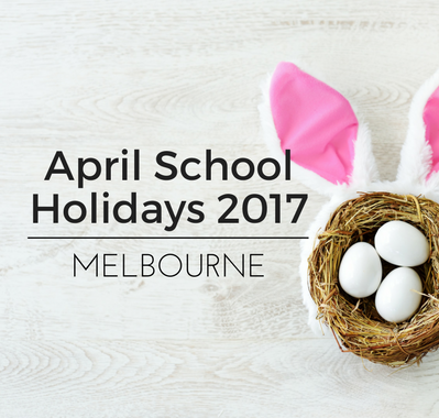 school holidays melbourne april