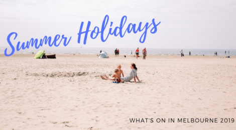 Summer School Holidays in Melbourne 2018 - 2019